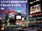 Tokyo - 5 Recommended Cheap Hotels