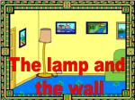 The lamp and the wall