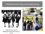 Relational learning and (well) being