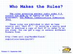 Who Makes the Rules?