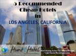 Los Angeles - 5 Recommended Cheap Hotels