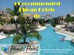 Mexico City - 5 Recommended Cheap Hotels