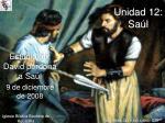 Estudio  50: David perdona a Saúl 9  de  diciembre  de 2008