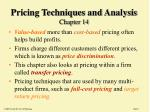 Pricing Techniques and Analysis Chapter 14
