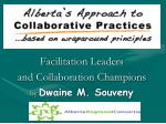 Facilitation Leaders  and Collaboration Champions by  Dwaine M.  Souveny