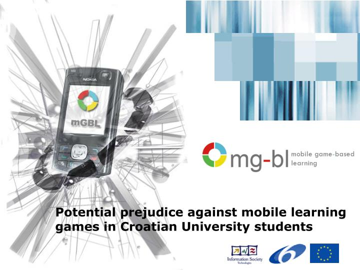 potential prejudice against mobile learning games in croatian university students n.