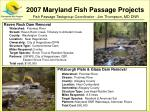 2007 Maryland Fish Passage Projects