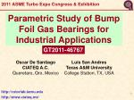 Parametric Study of Bump Foil Gas Bearings for Industrial Applications