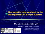 Therapeutic Interventions in the Management of Severe Asthma