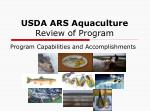 USDA ARS Aquaculture Review of Program