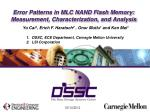 Error Patterns in MLC NAND Flash Memory: Measurement, Characterization, and Analysis