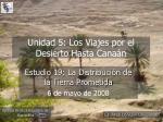 Unidad 5: Los Viajes por el Desierto Hasta Canaán