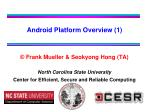 ©  Frank Mueller & Seokyong Hong (TA) North Carolina State University Center for Efficient, Secure and Reliable Comp