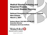 Medical Disaster Planning and Response Process: Pre-event Disaster Planning National Emergency Management Summit New Orl