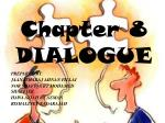Chapter 8 DIALOGUE