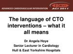 The language of CTO interventions – what it all means