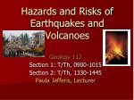 Hazards and Risks of Earthquakes and Volcanoes