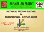 NATIONAL RECONCILIATION  & TRANSITIONAL  JUSTICE AUDIT
