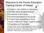 Welcome to the Family Education Training Center of Hawaii
