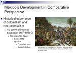 Mexic o's  Development in  Comparative Perspective