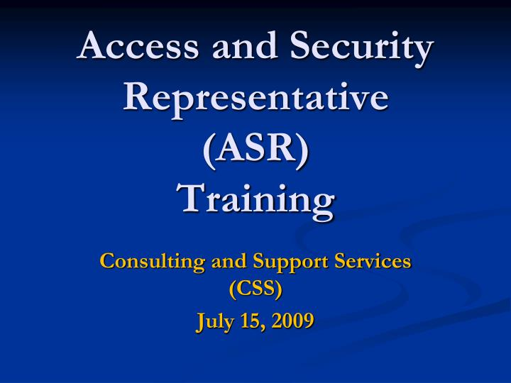 access and security representative asr training n.