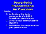 PowerPoint Presentations: An Overview
