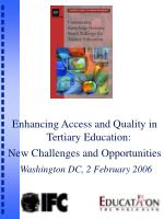 Enhancing Access and Quality in Tertiary Education: New Challenges and Opportunities Washington DC, 2 February 2006