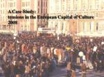 A Case Study: tensions in the European Capital of Culture 2008