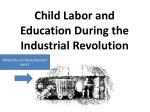 Child Labor and Education During the  Industrial Revolution