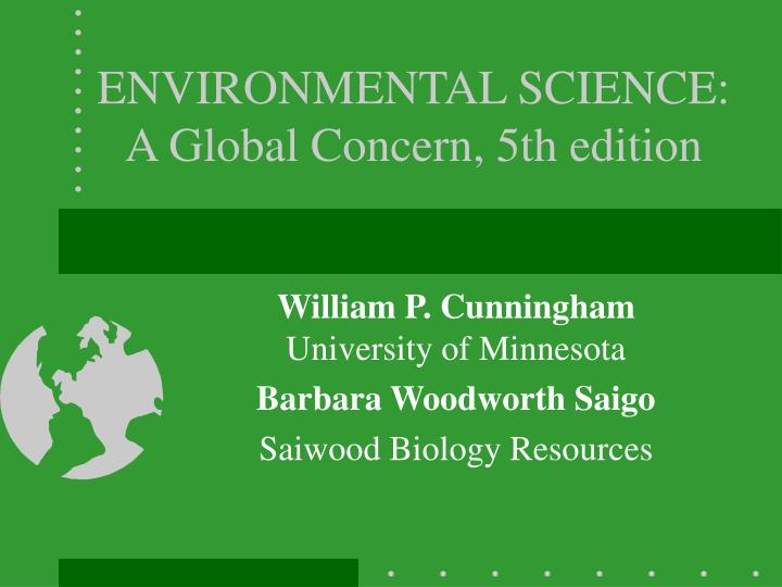 environmental science a global concern 5th edition n.