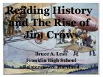 Reading History and The Rise of Jim Crow