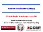 © Frank Mueller & Seokyong Hong (TA) North Carolina State University Center for Efficient, Secure and Reliable Compu