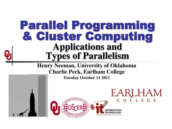 parallel programming cluster computing applications and types of parallelism n.