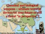 "Chemical and biological weapons – ultimate terrorist devices for near future or still a threat ""in perspective""?"