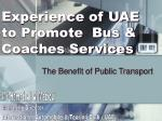 Experience of UAE to Promote Bus & Coaches Services