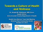 Towards a Culture of Health and Wellness