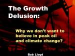 Why we don't want to believe in peak oil and climate change?