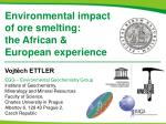 Environmental impact of ore smelting: the African & European experience
