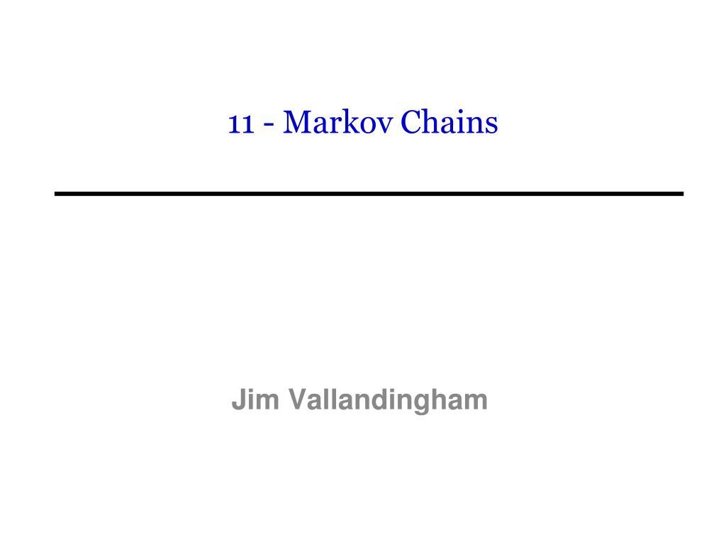 11 markov chains l.