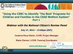 """""""Using the CEBC to Identify 'The Best' Programs for Children and Families in the Child Welfare System"""" Part 1"""
