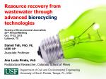 Resource recovery from wastewater through advanced biorecycling technologies