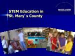 STEM Education in  St. Mary ' s County