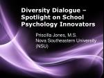 Diversity Dialogue – Spotlight on School Psychology Innovators