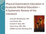 Physical Examination Education in Graduate Medical Education –  A  Systematic Review of the Literature