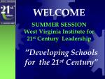 """ Developing Schools   for  the 21 st  Century"""