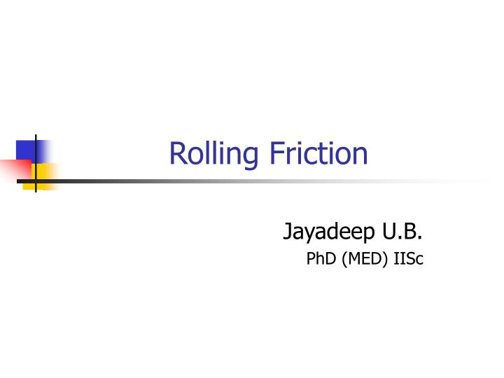 rolling friction n.