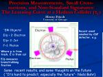 Precision Measurements, Small Cross-sections, and Non-Standard Signatures: The Learning Curve at a Hadron Collider ( t