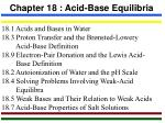 Chapter 18 : Acid-Base Equilibria