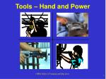 Tools – Hand and Power