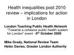 Health inequalities post 2010 review – implications for action in London